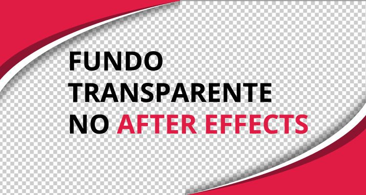 Fundo transparente no after effects