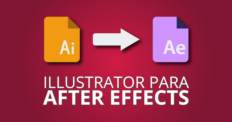 Illustrator para After Effects